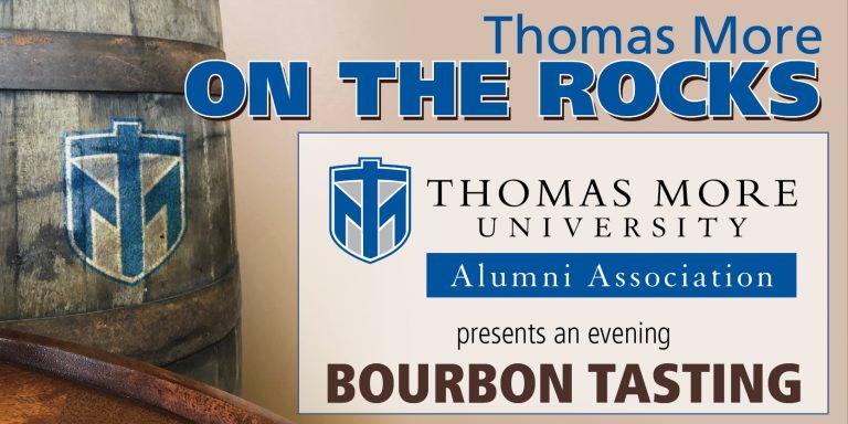 Thomas More on the rocks alumni association presents an evening bourbon tasting